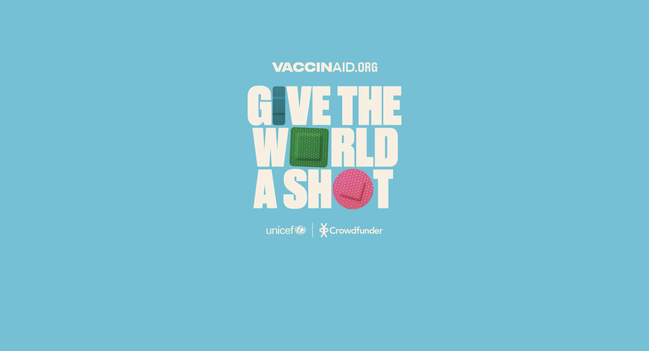 Unicef VaccinAid - Give The World A Shot